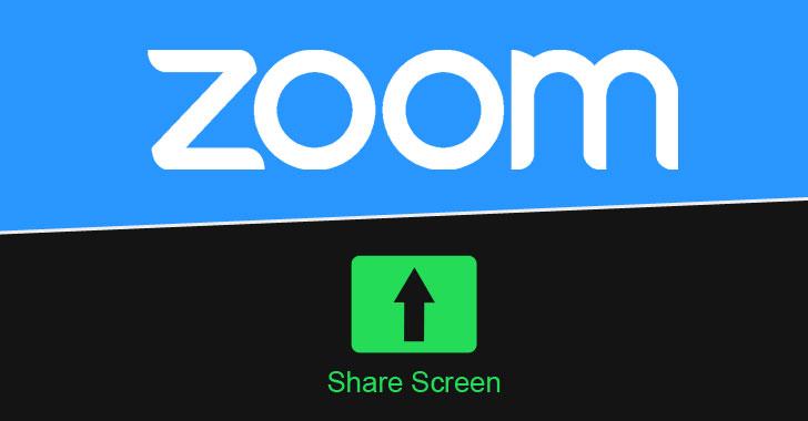 新的缩放屏幕共享漏洞让其他用户访问受限制的应用程序